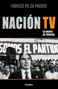 Nacion Tv, la novela de televisa